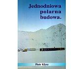 Szczegóły książki JEDNODNIOWA POLARNA BUDOWA