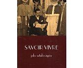 Szczegóły książki SAVOIR VIVRE JAKO SZTUKA ŻYCIA
