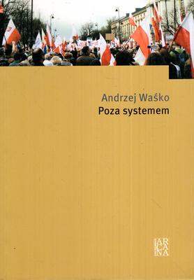POZA SYSTEMEM