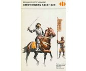 Szczegóły książki CRECY - ORLEAN 1346-1429 (HISTORYCZNE BITWY)