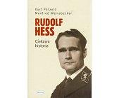 Szczegóły książki RUDOLF HESS - CIEKAWA HISTORIA