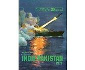 Szczegóły książki INDIE - PAKISTAN 1971 (NAJWIĘKSZE BITWY XX WIEKU - ZESZYT 28)