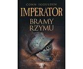 Szczegóły książki IMPERATOR - BRAMY RZYMU