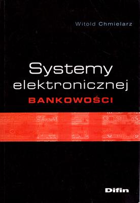 SYSTEMY ELEKTRONICZNEJ BANKOWOŚCI