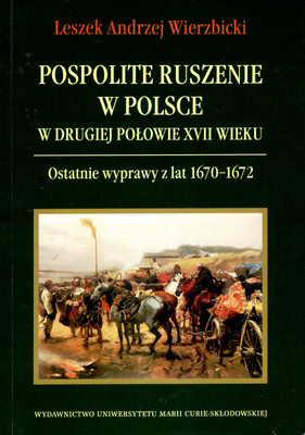 POSPOLITE RUSZENIE W POLSCE W DRUGIEJ POŁOWIE XVII WIEKU