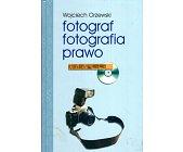 Szczegóły książki FOTOGRAF, FOTOGRAFIA, PRAWO