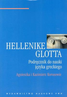 HELLENIKE GLOTTA - PODRĘCZNIK DO NAUKI JĘZYKA GRECKIEGO