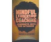 Szczegóły książki MINDFUL LEADERSHIP COACHING