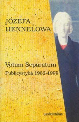 VOTUM SEPARATUM - PUBLICYSTYKA 1982 - 1999