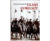 Szczegóły książki UŁANI LUBELSCY