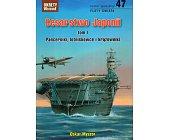 Szczegóły książki CESARSTWO JAPONII. TOM 1. PANCERNIKI, LOTNISKOWCE I KRĄŻOWNIKI