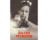 Szczegóły książki GALERIA POTWORÓW