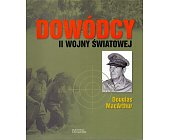 Szczegóły książki DOWÓDCY II WOJNY ŚWIATOWEJ. DOUGLAS MACARTHUR