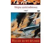 Szczegóły książki WOJNA SZEŚCIODNIOWA 1967. III WOJNA IZRAELSKO-ARABSKA