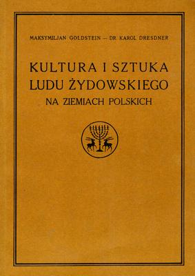 KULTURA I SZTUKA LUDU ŻYDOWSKIEGO NA ZIEMIACH POLSKICH