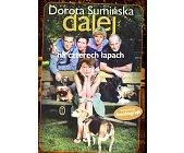 Szczegóły książki DALEJ NA CZTERECH ŁAPACH
