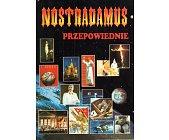 Szczegóły książki NOSTRADAMUS- PRZEPOWIEDNIE DO 2003 ROKU