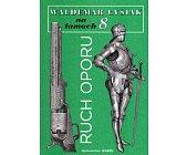 Szczegóły książki NA ŁAMACH 8 - RUCH OPORU