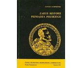 Szczegóły książki ZARYS HISTORII PIENIĄDZA POLSKIEGO