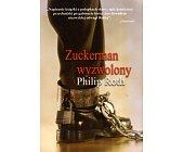 Szczegóły książki ZUCKERMAN WYZWOLONY