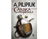 Szczegóły książki CARSKA MANIERKA