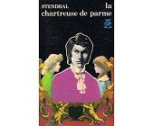 Szczegóły książki LA CHARTREUSE DE PARME