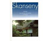 Szczegóły książki SKANSENY