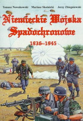 NIEMIECKIE WOJSKA SPADOCHRONOWE 1936-1945