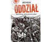 """Szczegóły książki ODDZIAŁ. MIĘDZY AK I UB - HISTORIA ŻOŁNIERZY """"ŁAZIKA"""""""