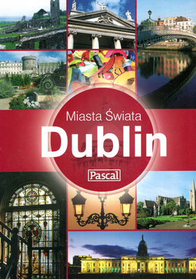 MIASTA ŚWIATA - DUBLIN