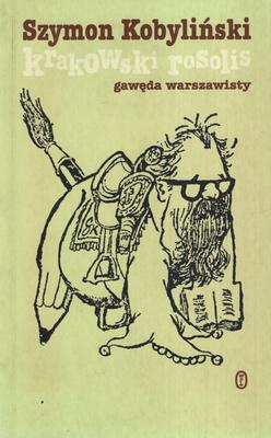 KRAKOWSKI ROSOLIS. GAWĘDA WARSZAWISTY