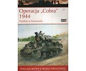 """Szczegóły książki OPERACJA """"COBRA"""" 1944 PRZEŁOM W NORMANDII"""
