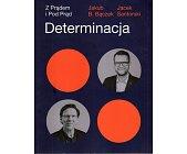 Szczegóły książki DETERMINACJA. Z PRĄDEM I POD PRĄD