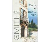 Szczegóły książki CUDA W SANTO FICO