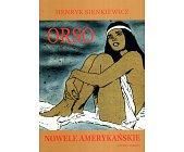Szczegóły książki ORSO. NOWELE AMERYKAŃSKIE