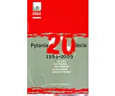 Szczegóły książki PYTANIA 20 LECIA 1989-2009