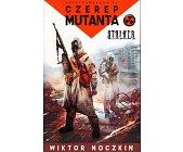 Szczegóły książki CZEREP MUTANTA