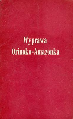 WYPRAWA ORINOKO - AMAZONKA