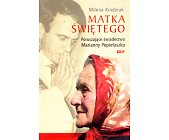 Szczegóły książki MATKA ŚWIĘTEGO