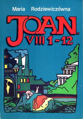 JOAN. VIII 1-12