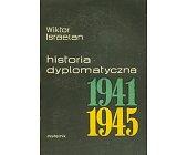Szczegóły książki HISTORIA DYPLOMATYCZNA 1941 - 1945