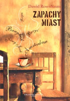 ZAPACHY MIAST
