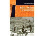 Szczegóły książki PUBLIC RELATIONS A DEMOKRACJA