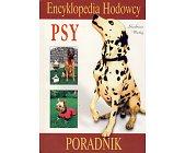 Szczegóły książki ENCYKLOPEDIA HODOWCY - PSY
