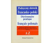 Szczegóły książki PODRĘCZNY SŁOWNIK FRANCUSKO - POLSKI Z SUPLEMENTEM