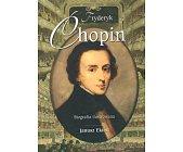 Szczegóły książki FRYDERYK CHOPIN. BIOGRAFA ILUSTROWANA