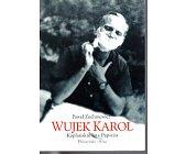 Szczegóły książki WUJEK KAROL. KAPŁAŃSKIE LATA PAPIEŻA