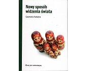 Szczegóły książki NOWY SPOSÓB WIDZENIA ŚWIATA. GEOMETRIA FRAKTALNA
