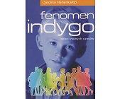 Szczegóły książki FENOMEN INDYGO