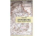 Szczegóły książki DYNEBURG. INFLANTY ZMYSŁAMI REPORTERA